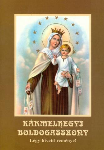 Július 16 - Kármelhegyi Boldogasszony