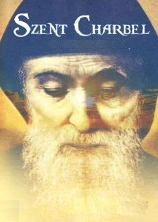Július 27- Szent Charbel Makhlouf