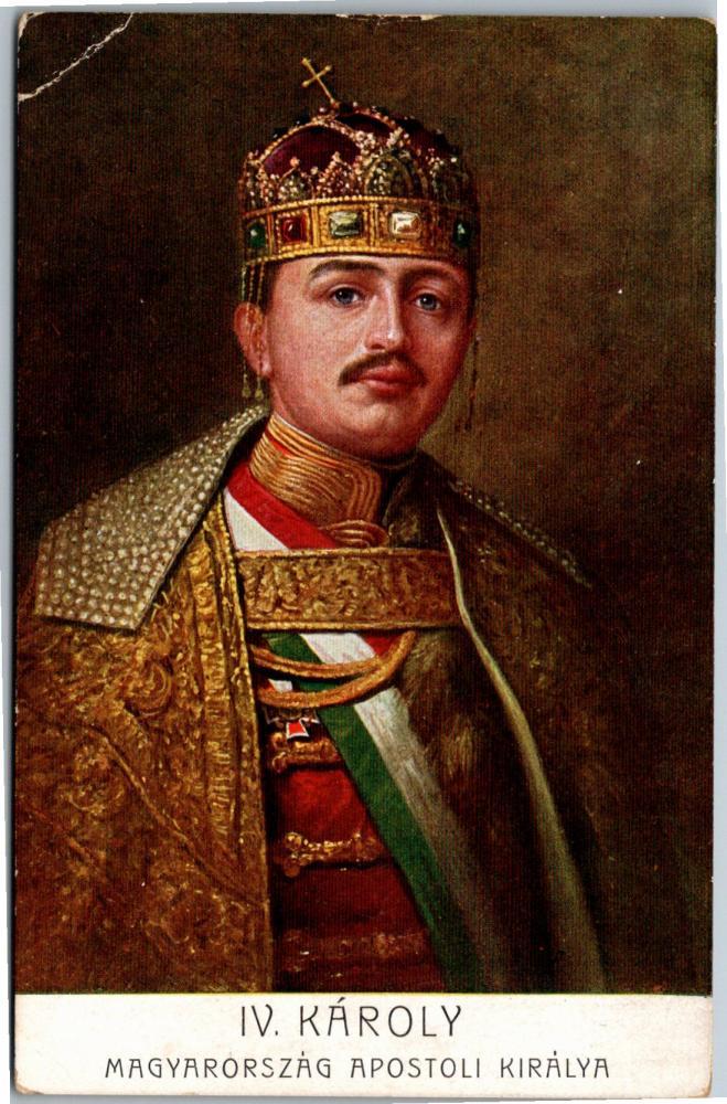 Október 21- Boldog IV. Károly király, Magyarország utolsó uralkodója