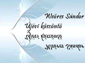 Újévi köszöntő - Weöres Sándor