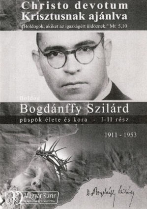 Október 3 - BOLDOG BOGDÁNFFY SZILÁRD püspök és vértanú