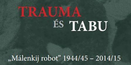 TRAUMA ÉS TABU - GULÁG