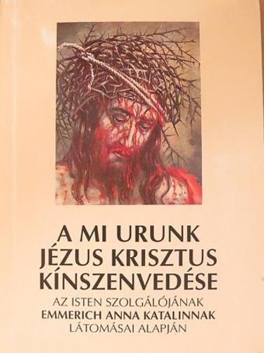 Krisztus kínszenvedése - 2